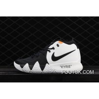 Nike Kyrie Four Owen Four Generation Of Color Matching Actual Combat Also Black And White Shoes Air Jordan 16 91-100 New Release